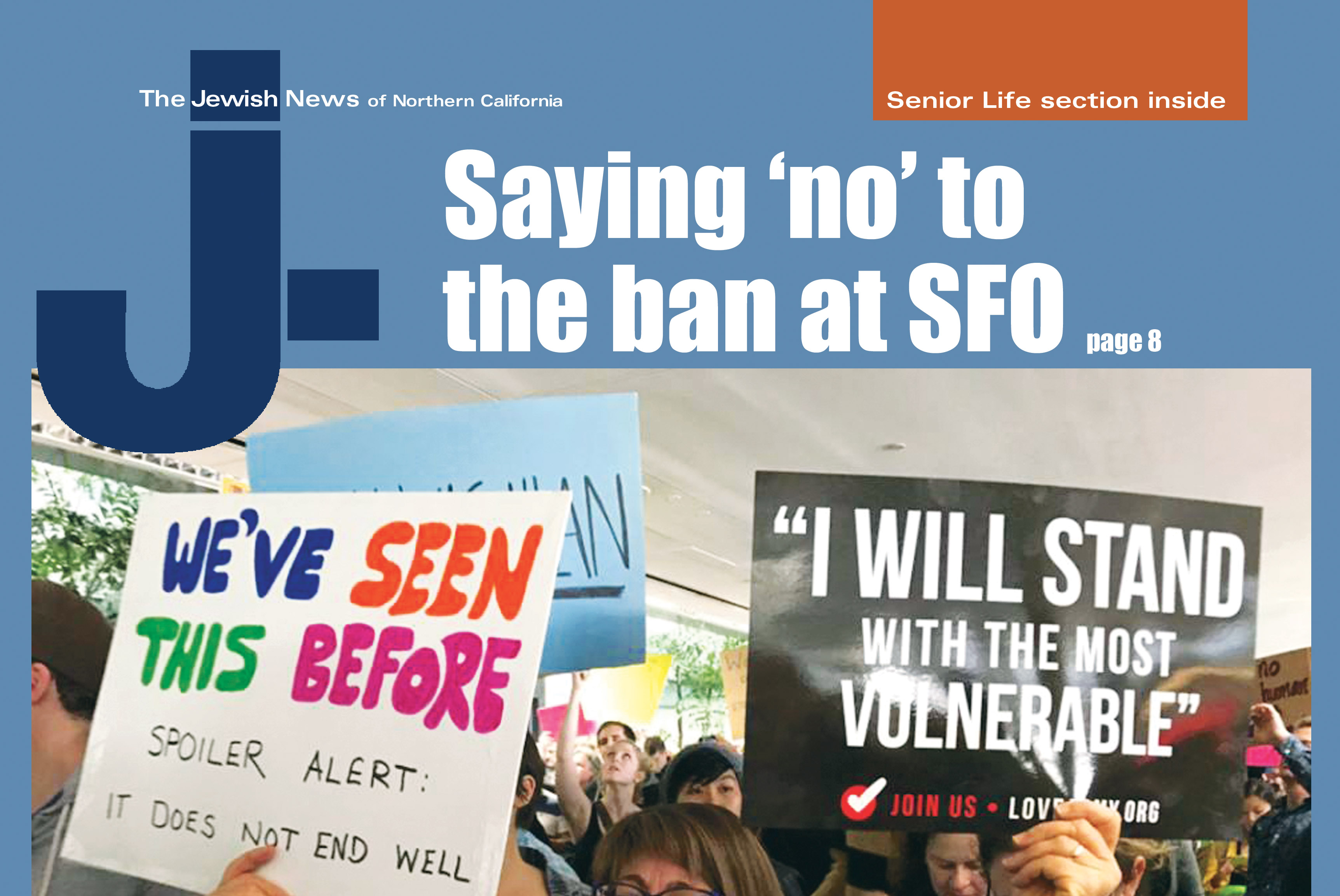 """cover art is a protester at SFO, headline: """"Saying no to the ban at SFO"""""""