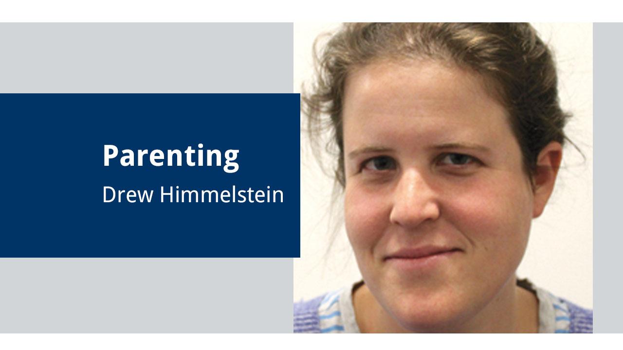 parenting by drew himmelstein