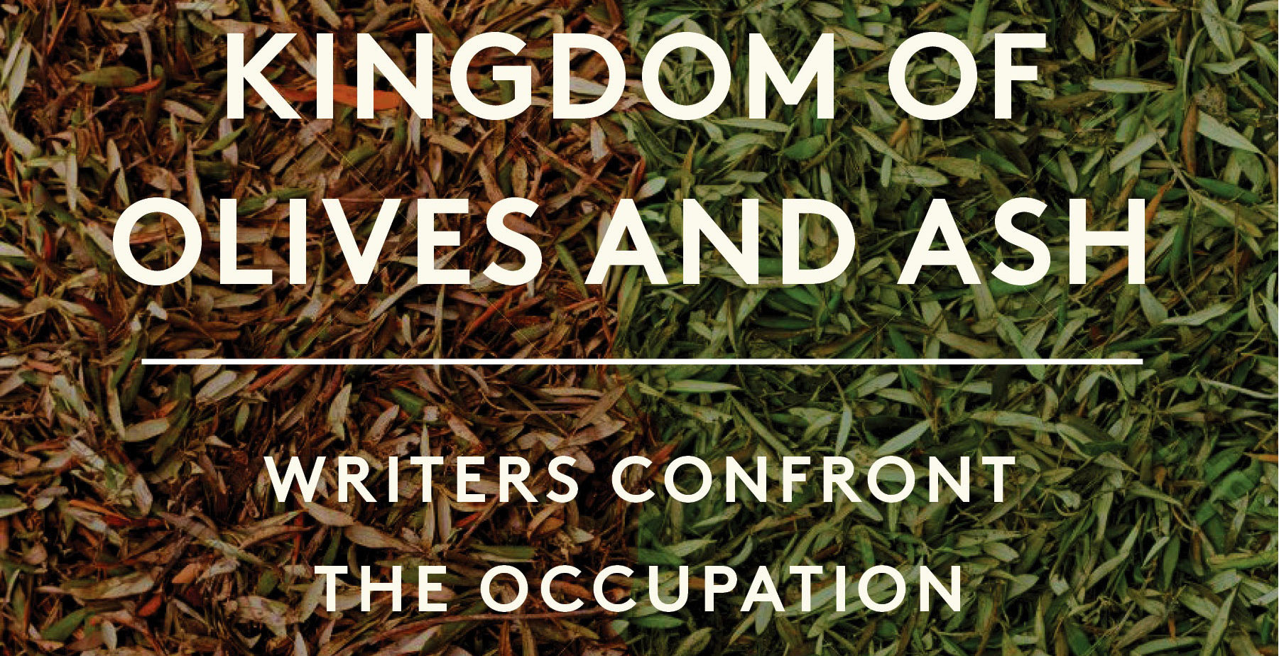 """text says """"kingdom of olives and ashes: writers confront the occupation"""""""