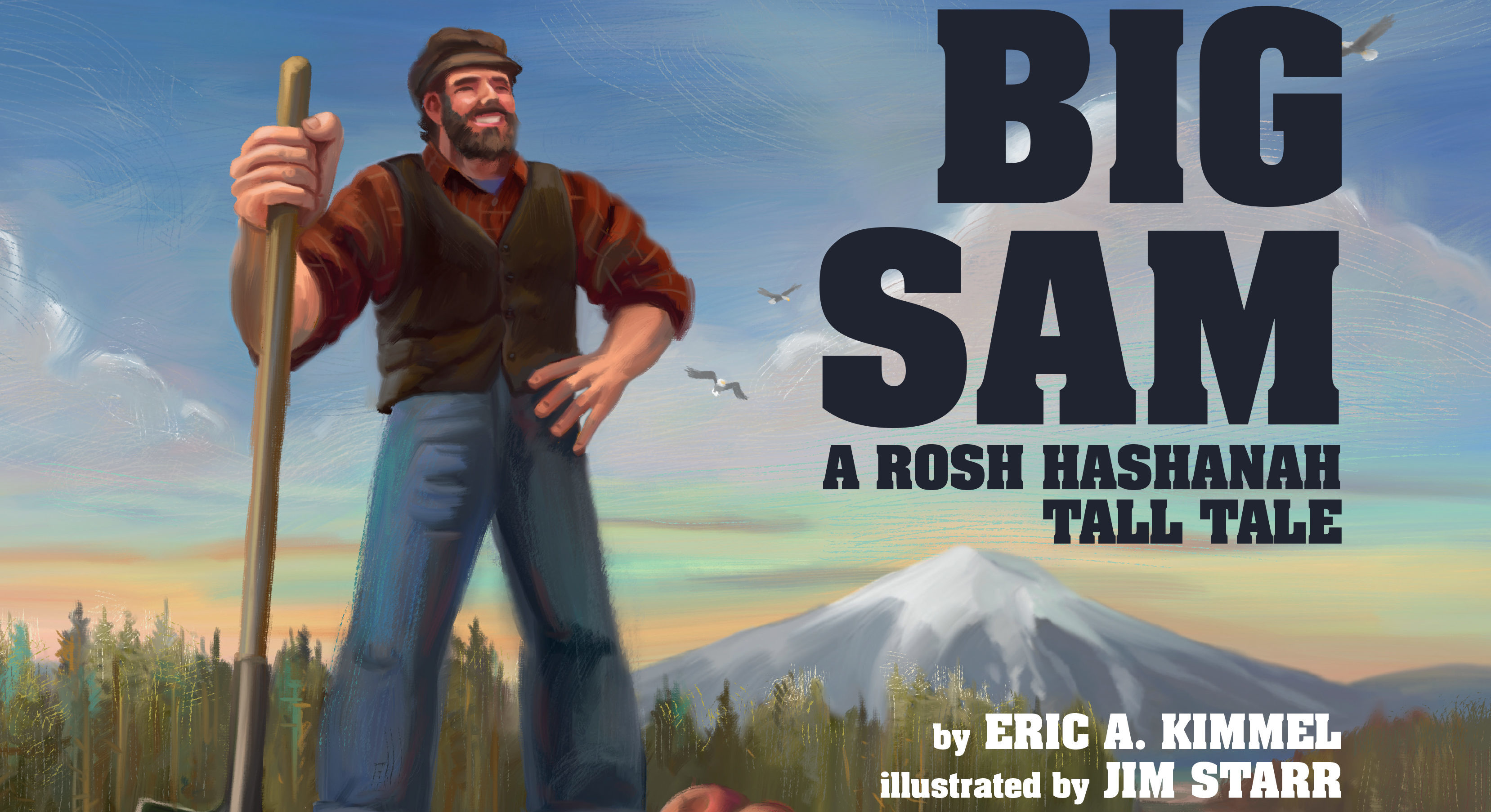 """From the cover of """"Big Sam: A Rosh Hashanah Tall Tale"""" by Eric A. Kimmel and illustrated by Jim Starr"""