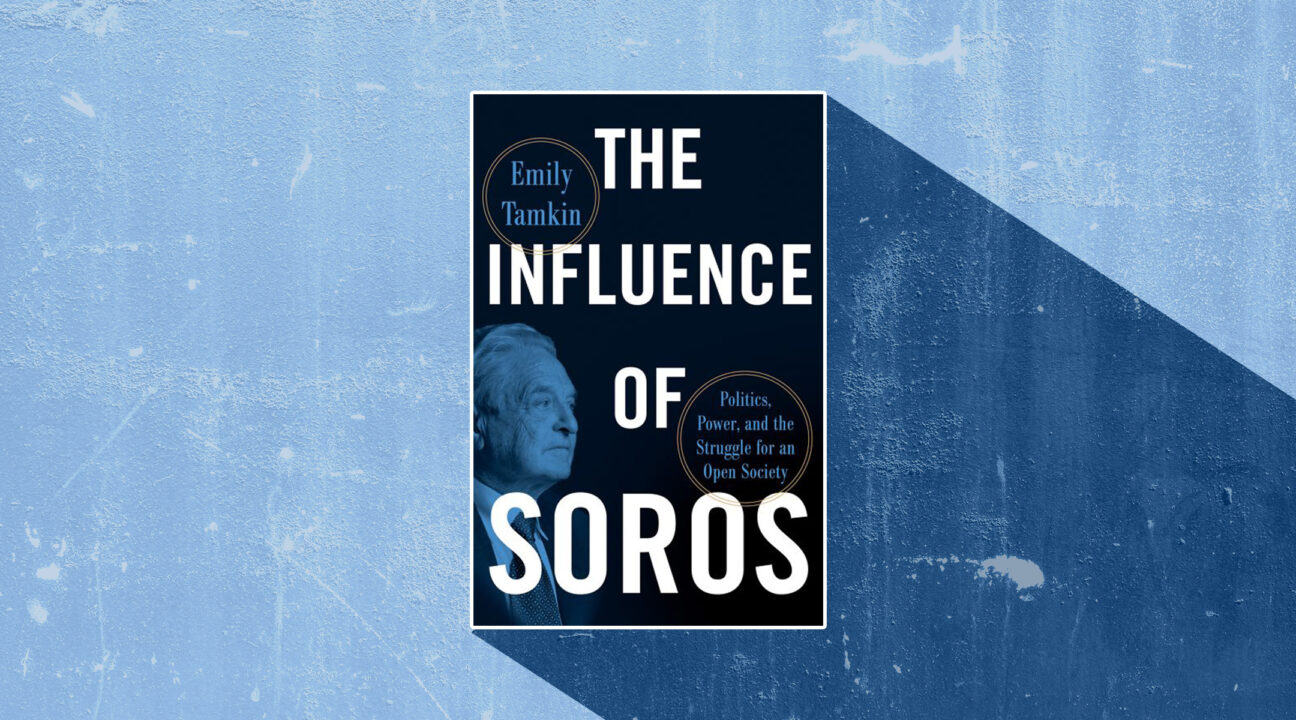 """The Influence of Soros,"" written by the journalist Emily Tamkin, dives into the influence of Jewish billionaire philanthropist George Soros."