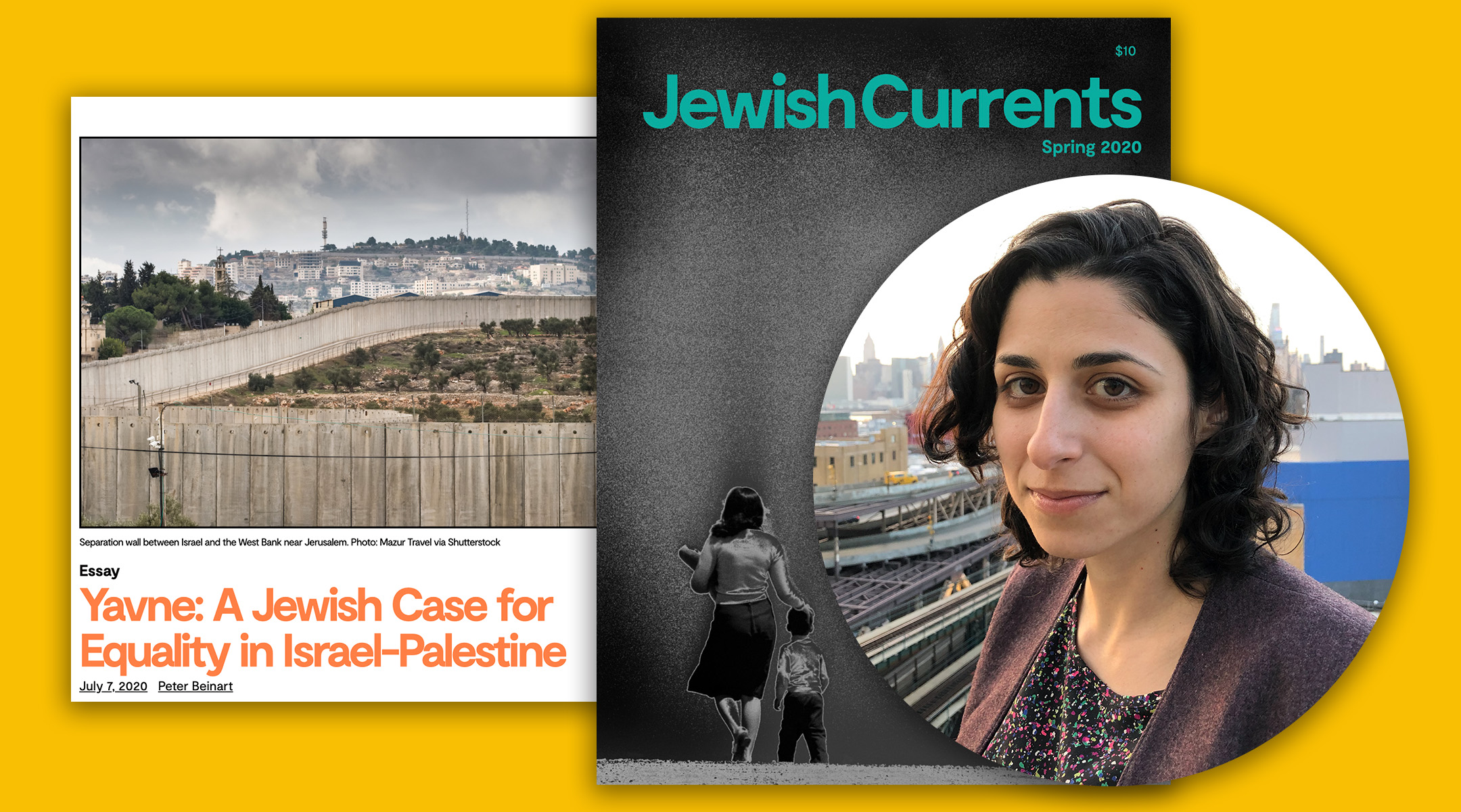 From left: A screenshot of Peter Beinart's essay on a one-state solution; Jewish Currents' Spring 2020 cover featuring Horizons (Jerusalem), 1979 by Najib Joe Hakim; the magazine's editor, Arielle Angel. (Courtesy of Angel/Jewish Currents)