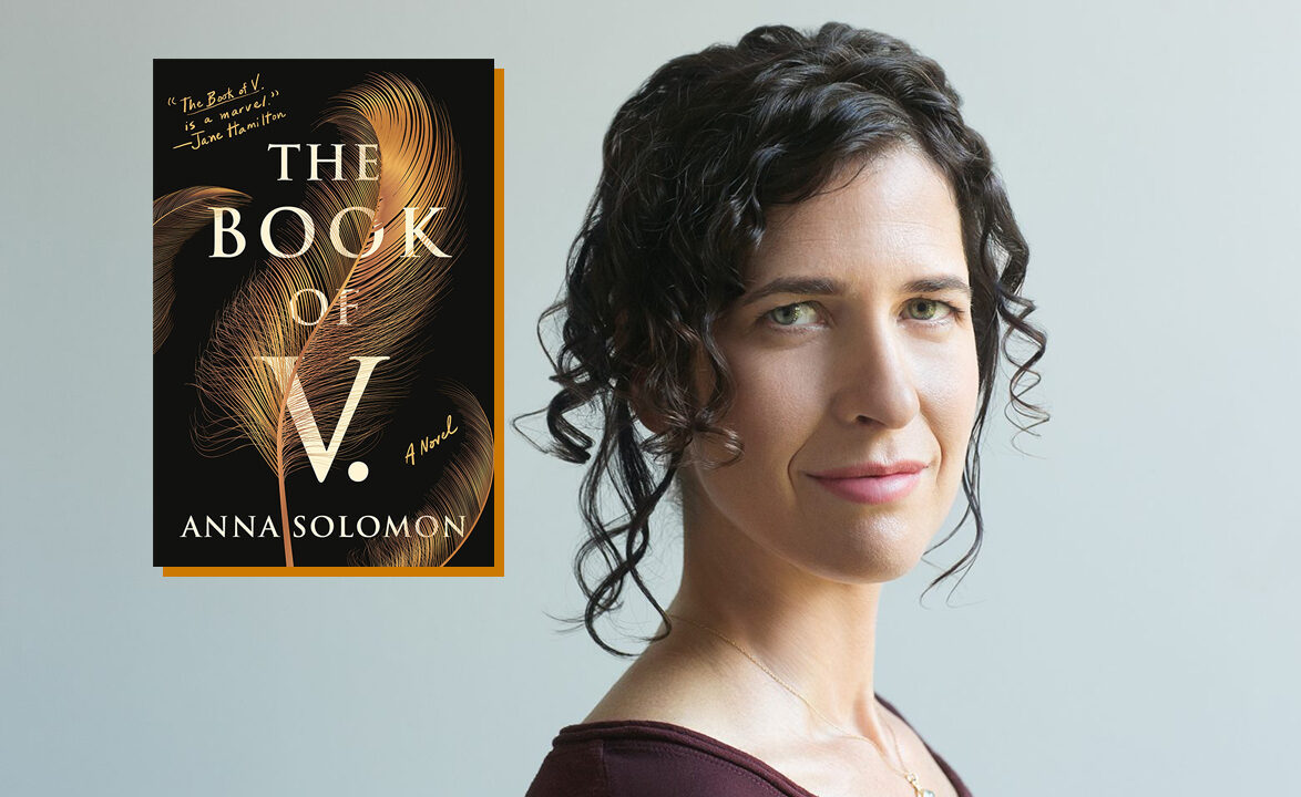 "Anna Solomon is the author of this year's One Bay One Book pick, ""The Book of V."""