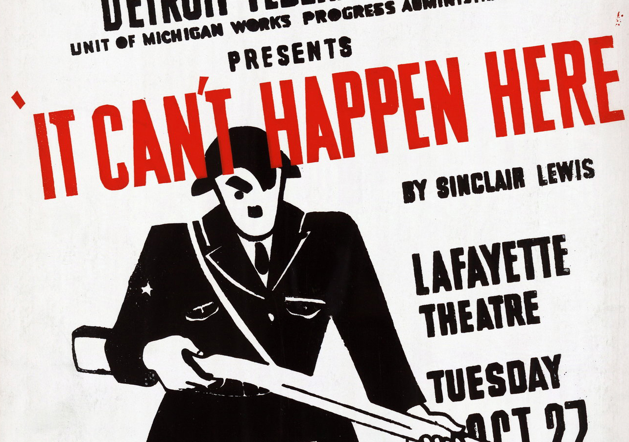 "A Works Progress Administration poster for a production of ""It Can't Happen Here"" in Detroit during World War II. (Photo/Library of Congress)"