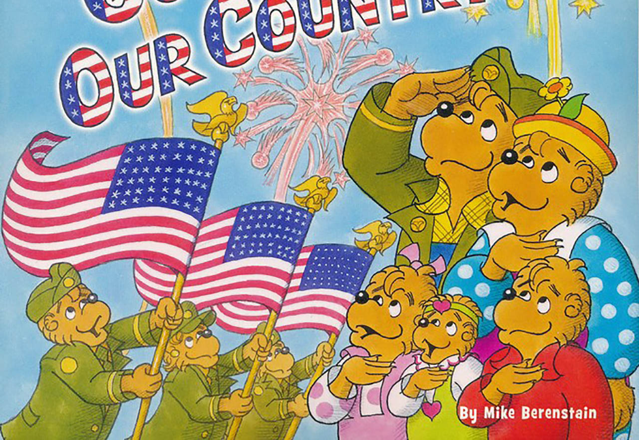 "From the cover of ""The Berenstain Bears: God Bless Our Country"""