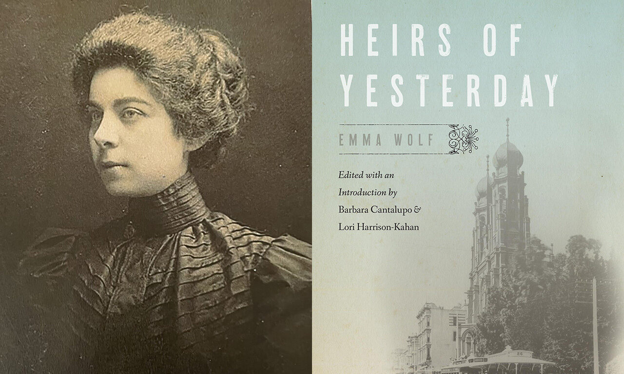 """Author Emma Wolf's novel """"Heirs of Yesterday"""" is in print once more with a new edition."""