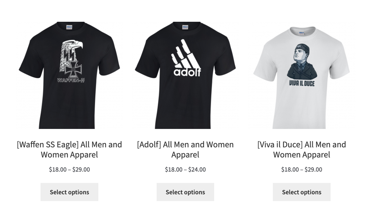 "The T-shirts sport imagery such as a Waffen SS symbol; one that uses the Adidas logo, but with ""Adolf"" instead of ""Adidas""; and a ""Viva Il Duce"" design with a portrait of WWII-era Italian dictator Benito Mussolini. (Photo/Screenshot)"