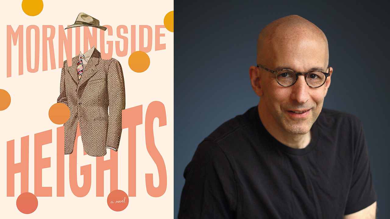 "Joshua Henkin is the author of ""Morningside Heights."" (Photo/Michael Lionstar)"
