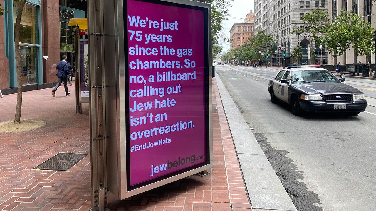 A JewBelong sign in downtown San Francisco at Front Street and Market Street. (Photo/Gabriel Greschler)