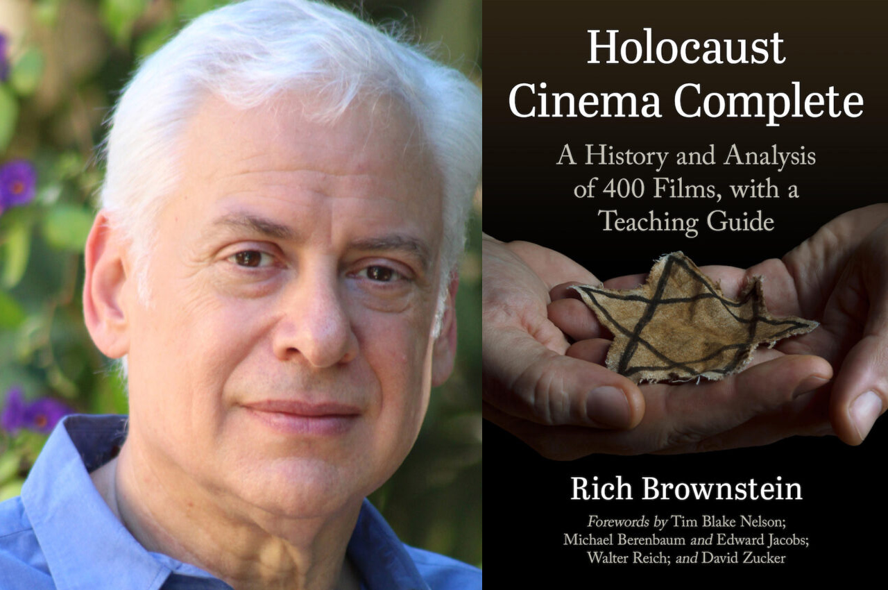 """Rich Brownstein is the author of """"Holocaust Cinema Complete,"""" a guide to every Holocaust movie ever made."""